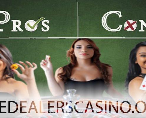 LIVE CASINOS PROS CONS