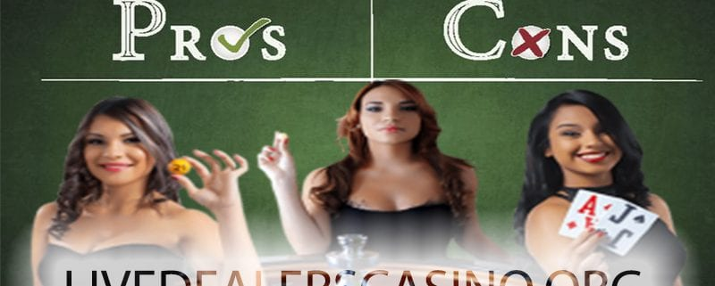 LIVE CASINOS PROS CONS