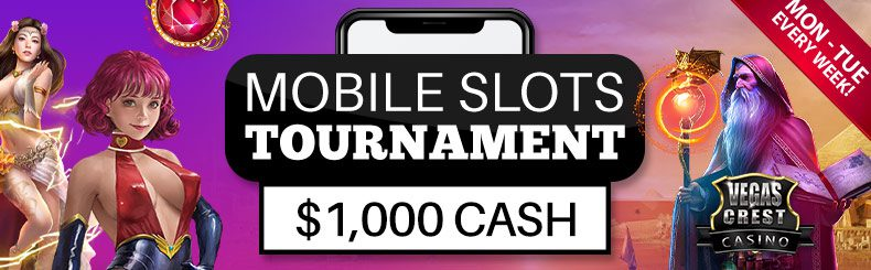 Win $1000 On-the-Go in Vegas Crest Casino's Mobile Slots Tourney